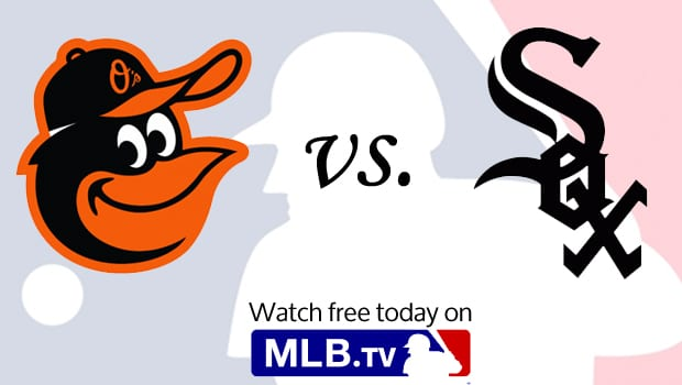 Watch Today's Historic Orioles vs. White Sox Game Today Free at MLB.tv