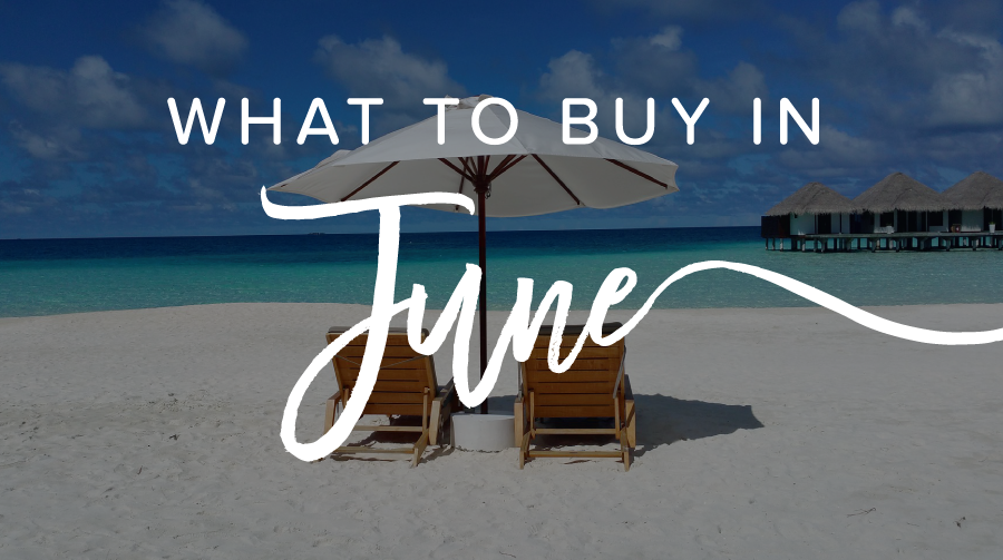 The 4 Best Reasons to Shop in June