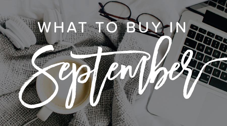 11 of the Best Things to Buy in September