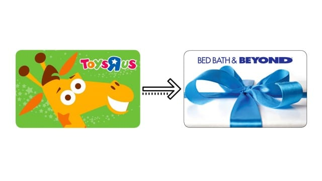 You Can Convert Your Toys R Us Gift Cards to Bed Bath & Beyond
